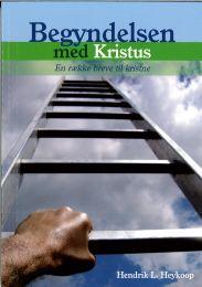 Danish, Beginning with Christ (Begyndelsen med Kristus - En raekke breve til kristne)