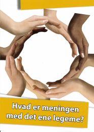 Danish, Meaning of the one Body (Hvad er meningen med det ene legeme)