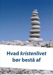 Danish, Essentials for Christian life (Hvad kristenlivet bør bestå af)