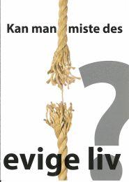 Danish, Can eternal life be lost? (Kan man miste des evige liv?)