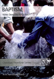 Baptism: What does the Bible teach?