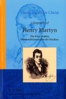 Forsaking all for Christ - Henry Martyn
