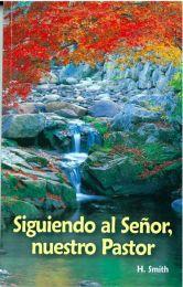 Following the Lord, our Pastor - Siguiendo al Señor, nuestro Pastor