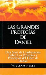 The Great Prophecies of Daniel - Las Grandes Profecías de Daniel