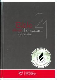 Study Bible Thompson 21 Selection - French