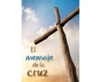The Message of the Cross - Spanish