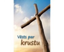 The Message of the Cross  - Latvian