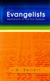 The Evangelists, Meditations on the Four Gospels