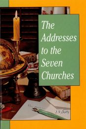 The Addresses to the Seven Churches