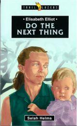 Elisabeth Elliot - Do The Next Thing