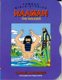 Famous Bible Stories - Naaman The Soldier