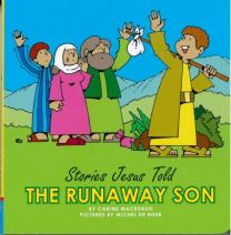Stories Jesus Told - The Runaway Son