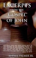 Excerpts from the Gospel of John by P. Palmer
