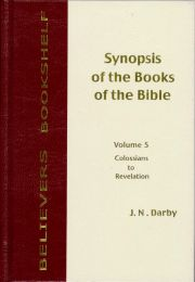 Synopsis of the Books of the Bible - Vol. 5