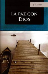 Peace with God and How to Get it (spanish)