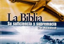 The Bible – Its Sufficiency and Supremacy (spanish)