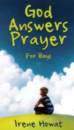God Answers Prayer, for Boys