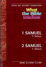 What the Bible teaches: 1 & 2 Samuel