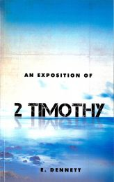 An Exposition of 2 Timothy
