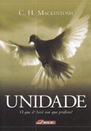 Unity, what is it? (Unidade - O que é? Será isso que professo?)
