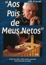 To the Parents of my Grandchildren (Aos pais de Meus Netos)