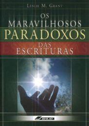 Wonderful Paradoxes (Os Maravilhosos Paradoxos das Escrituras)