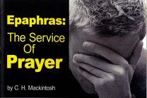Epaphras: The Service Of Prayer