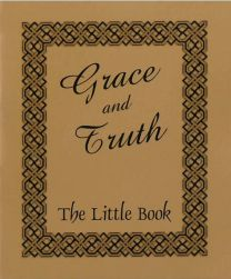 Grace and Truth (Pack of 10)