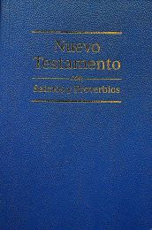 New Testament with Psalms and Proverbs Spanish