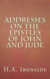 Addresses on the Epistles of John and Jude