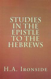Studies in the Epistle to the Hebrews