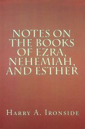 Notes on the Books of Ezra, Nehemiah, and Esther