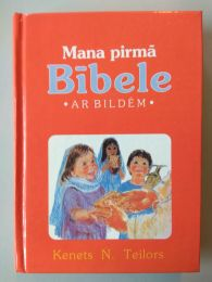 My First Bible in Pictures - Lativan