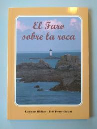 Lighthouse on the rock. (Spanish)