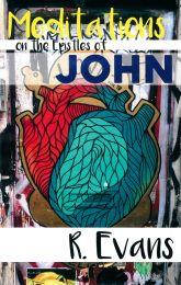 Meditations on the Epistles of John