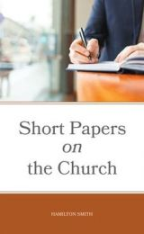 Short Papers on the Church, Believers Bookshelf edition