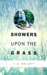 Showers upon the Grass: Being a Few Brief Letters and Papers