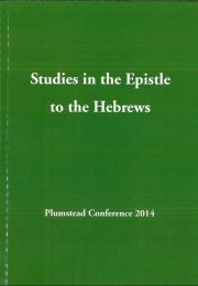 Studies in the Epistle to the Hebrews 2014