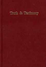 Truth & Testimony Vol. 3