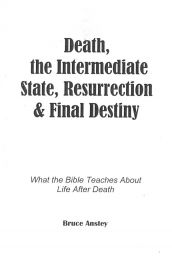 Death, The Intermediate State and Resurrection