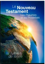 New Testament W/ Psalms & Proverbs, French, Large Print