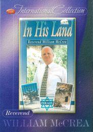 DVD In His Land - Rev. William  McCrea
