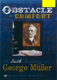 DVD Obstacle To Comfort - The Faith Ministry of George Muller