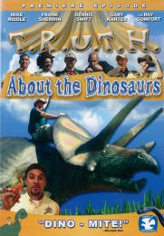 DVD T.R.U.T.H. About The Dinosaurs