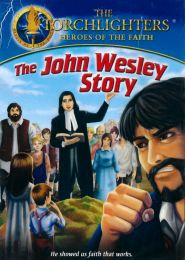 DVD The Torchlighters - The John Wesley Story