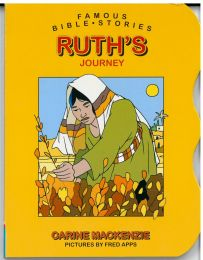 Famous Bible Stories - Ruth's Journey