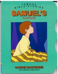 Famous Bible Stories - Samuel's Surprise