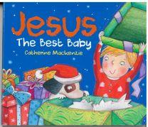 Jesus the Best Baby