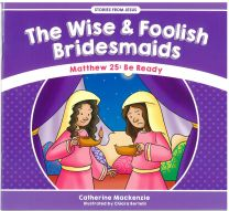 The Wise & Foolish Bridesmaids