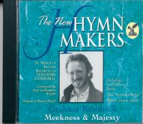 The New Hymnmakers - Graham Kendrick - Meekness & Majesty